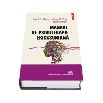 Manual de psihoterapie ericksoniană - Traducere de Miruna Andriescu