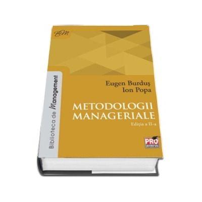 Metodologii manageriale. Editia a II-a - Eugen Burduş