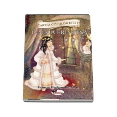 O mica printesa - Volumul 2 - Frances Hodgson Burnett