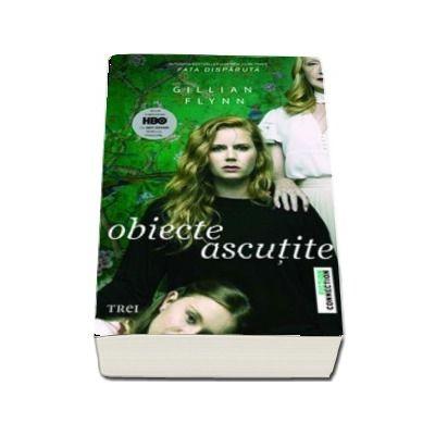Obiecte ascutite, editie HBO - Gillian Flynn