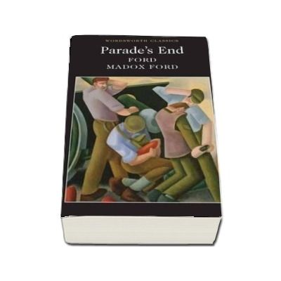 Parade's End, Ford Madox Ford, Wordsworth Editions