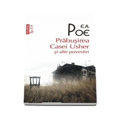 Prabusirea Casei Usher si alte povestiri - Edgar Allan Poe
