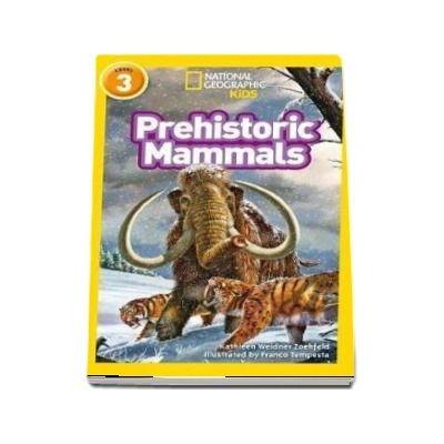 Prehistoric Mammals - Kathleen Weidner Zoehfeld
