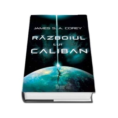 Razboiul lui Caliban de James Corey