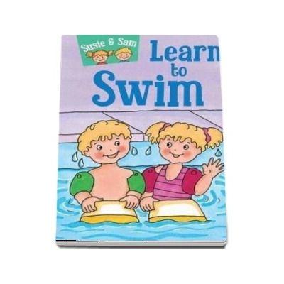 Susie and Sam Learn to Swim - Judy Hamilton