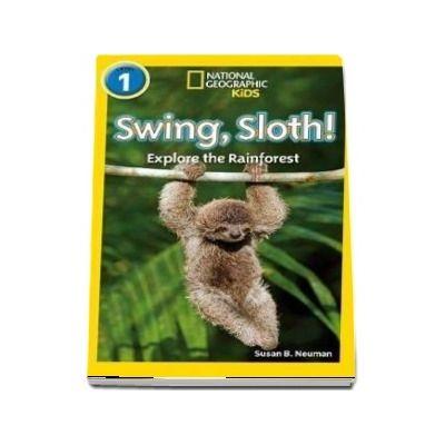 Swing, Sloth! - Susan B. Neuman