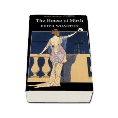 The House of Mirth de Edith Wharton