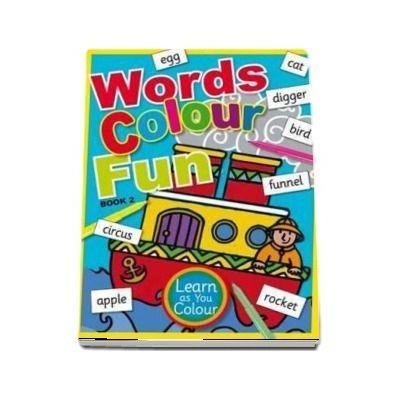 Words Colour Fun: Book 2
