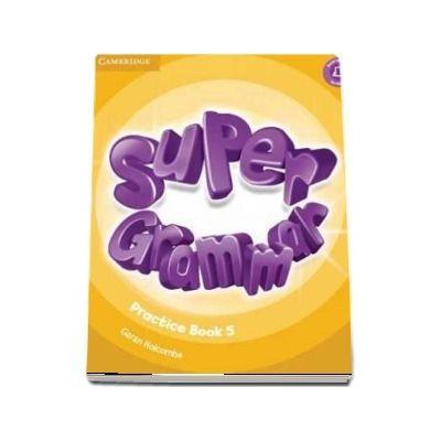 Super Minds Level 5 - Super Grammar Book - Garan Holcombe