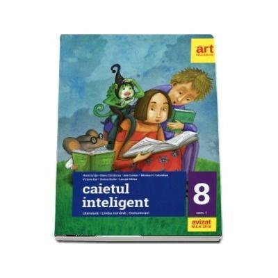 Caietul inteligent pentru clasa a VIII-a, semestrul I - Literatura. Limba romana. Comunicare (Editie 2018) de Florin Ionita