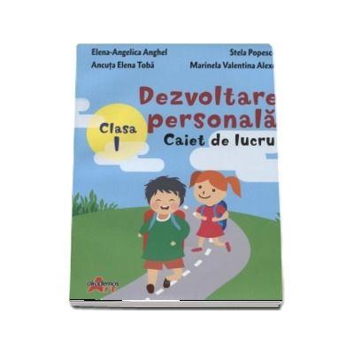 Dezvoltare persona, caiet de lucru pentru clasa I