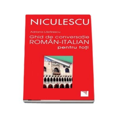 Ghid de conversatie roman-italian pentru toti