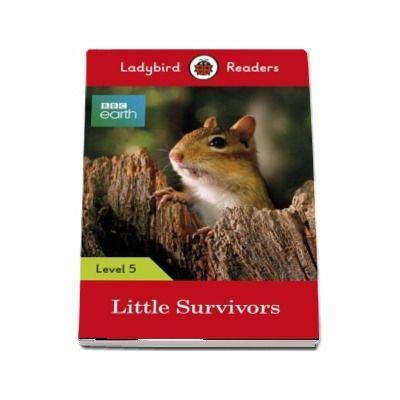 Little Survivors - Ladybird Readers (Level 5)