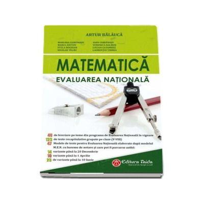 Matematica, Evaluarea Nationala pentru clasa a VIII-a. Contine 40 de teme din programa de Evaluare nationala in vigoare. Editia 2018