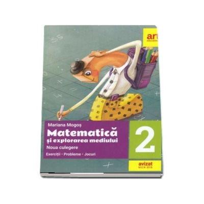 Matematica si explorarea mediului pentru clasa a II-a. Noua culegere - Exercitii, probleme, jocuri (Editie 2018) - Mariana Mogos