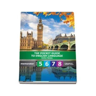The Pocket guide to English language. Memorator pentru clasele V-VIII de Corina Taranu