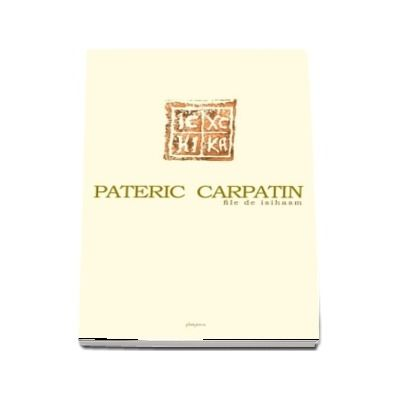 Pateric Carpatin. File de isihasm