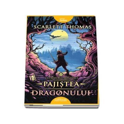 Scarlett Thomas - Cutremurul Mondial I. Pajistea Dragonului