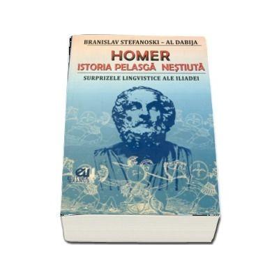 Homer. istoria pelasca nestiuta, surprizele lingvistice ale iliadei
