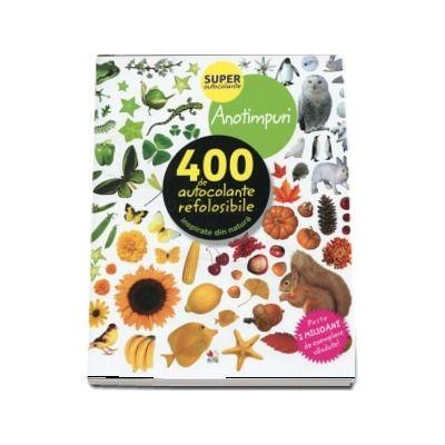 Anotimpuri. 400 de autocolante refolosibile, inspirate din natura