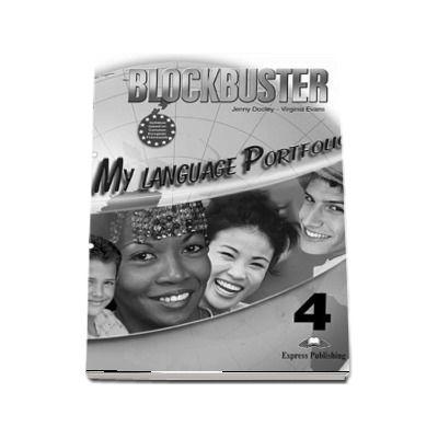 Curs de limba engleza Blockbuster 4. My Language Portfolio - Jenny Dooley, Virginia Evans