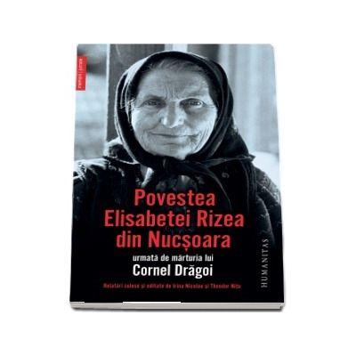 Povestea Elisabetei Rizea din Nucsoara