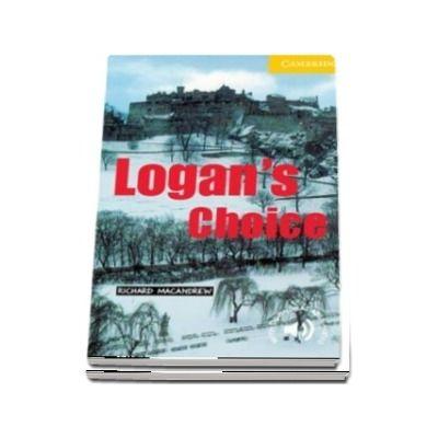 Cambridge English Readers: Logans Choice Level 2