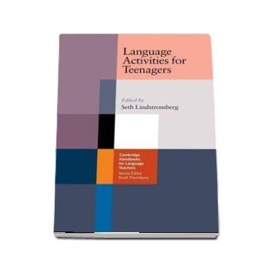 Cambridge Handbooks for Language Teachers: Language Activities for Teenagers