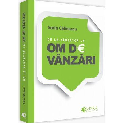 De la vanzator la om de vanzari - Sorin Calinescu