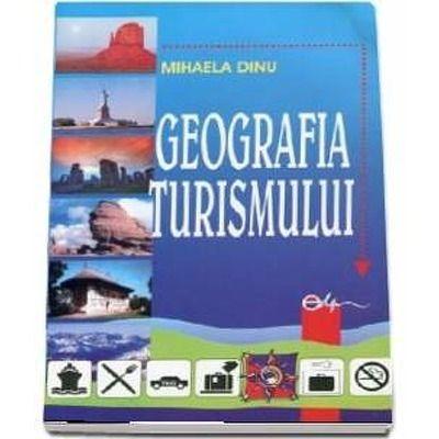 Mihaela Dinu, Geografia turismului. Editia a III-a