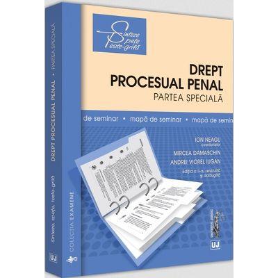 Mapa de seminar. Drept procesual penal. Partea speciala. Editia a II-a, revizuita si adaugita