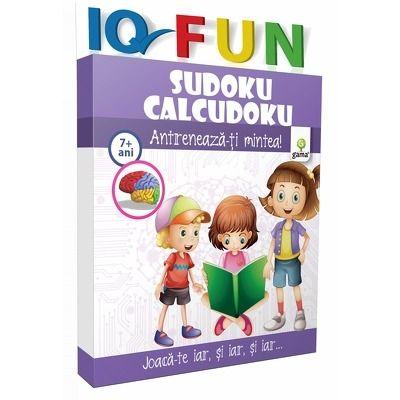 Sudoku. Calcudoku - IQ FUN - Varsta recomandata: 7 - 9 ani