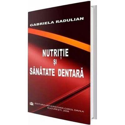 Nutritie si sanatate dentara - Gabriela Radulian