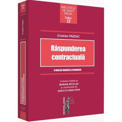 Raspunderea contractuala. O analiza juridica si economica
