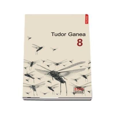 Opt de Tudor Ganea