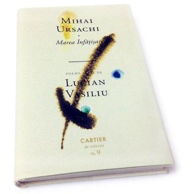 Marea Infatisare. Poeme alese de Lucian Vasiliu