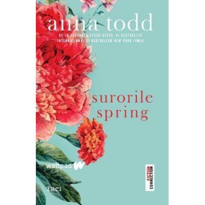 Surorile Spring de Todd Anna