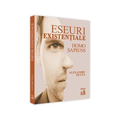Eseuri existentiale - Homo sapiens