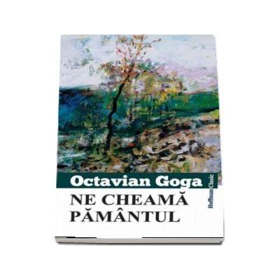 Ne cheama pamantul de Octavian Goga