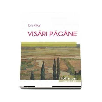 Visari pagane de Ion Pillat