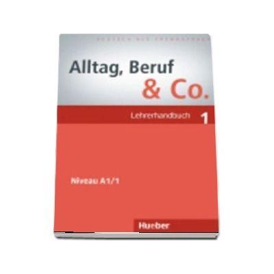 Alltag, Beruf and Co. Lehrerhandbuch 1 de Norbert Becker