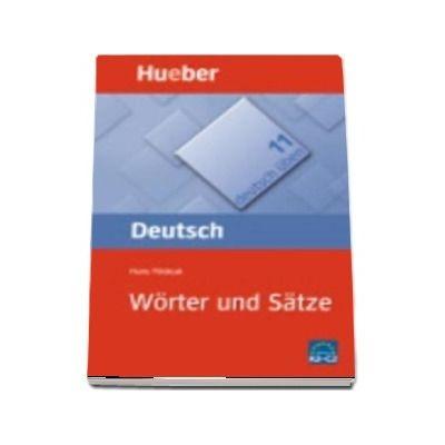 Deutsch Uben. Worter und Satze