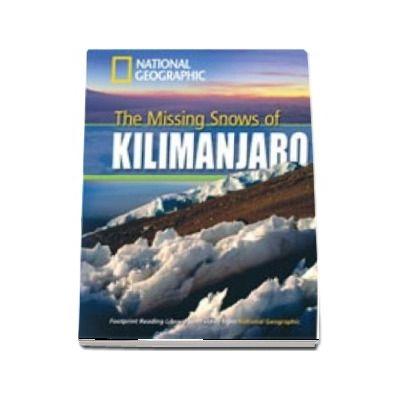 The Missing Snows of Kilimanjaro. Footprint Reading Library 1300. Book