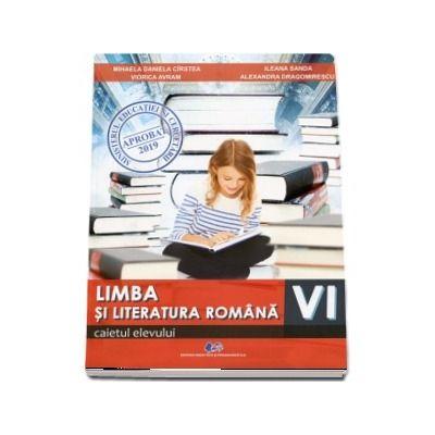Limba si literatura romana. Caiet pentru clasa a VI-a