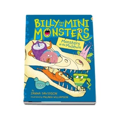 Billy and the Mini Monsters Monsters at the Museum