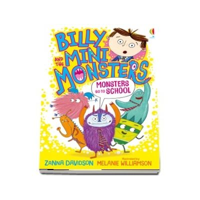 Billy and the Mini Monsters Monsters go to School