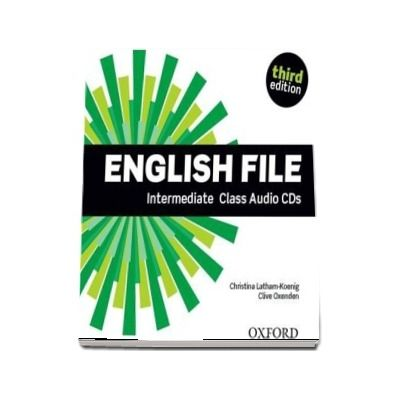 English File third edition: Intermediate: Class Audio CDs: The best way to get your students talking