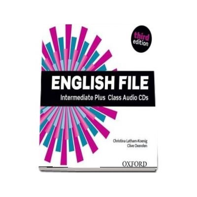 English File third edition: Intermediate Plus: Class Audio CDs: The best way to get your students talking