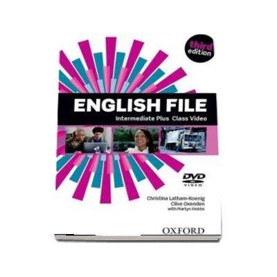 English File third edition: Intermediate Plus: Class DVD: The best way to get your students talking