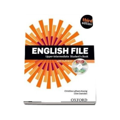 English File third edition: Upper-intermediate: Students Book with iTutor: The best way to get your students talking